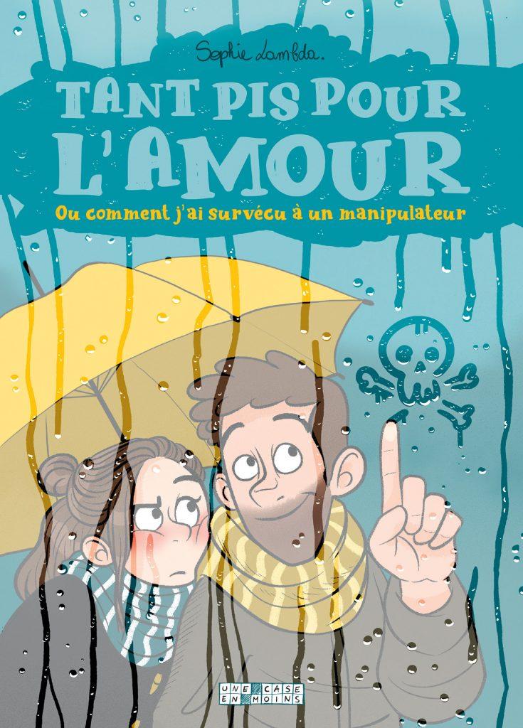 Couverture de Tant Pis Pour L'Amour de Sophie Lambda aux éditions Delcourt